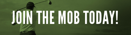 Join the Golf Mob Today for Golf Techniques, Tips, and Tricks.